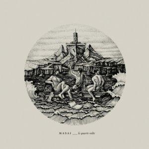 album Le Quarte Volte - Masai