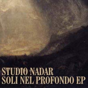 album Soli Nel Profondo - Studio Nadar