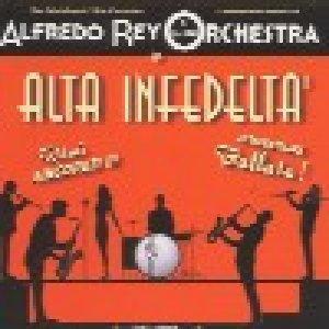 album Alta infedeltà - Alfredo Rey Orchestra