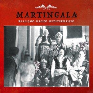 album Realismo Magico Mediterraneo - Martingala
