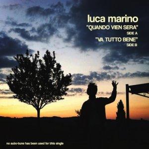 album Quando vien sera/Va tutto bene - Luca Marino