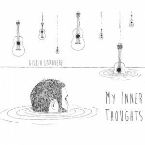 album MY INNER THOUGHTS - Giulio Larovere