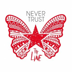 album The Line - Never Trust