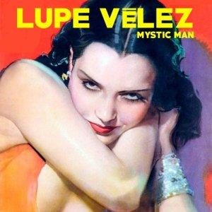 album Mystic Man - Lupe Veléz