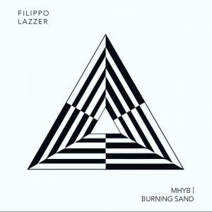 album MHYB/Burning Sand (Single) - Filippo Lazzer