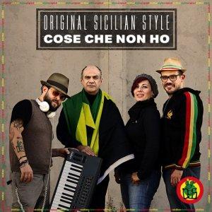 album Cose che non ho - Original Sicilian Style
