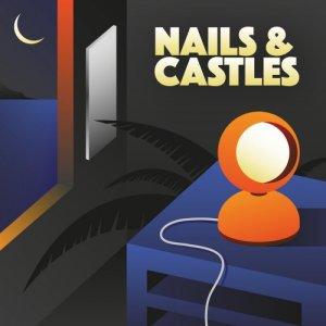 nailsandcastles Nails&Castles copertina