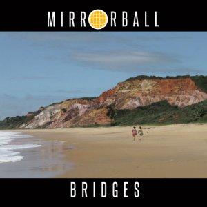 album Bridges - Mirrorball