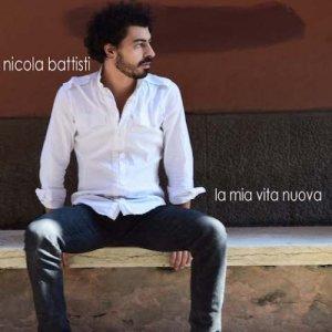 album La mia vita nuova - Nicola Battisti