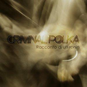 album Racconto di un ronin - Criminal Polka