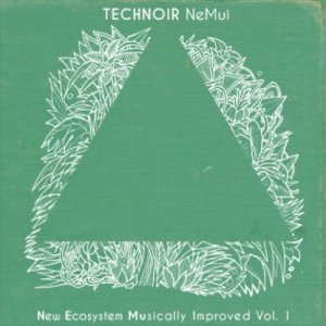 album Nemui Volume 1 - Technoir