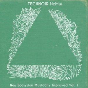 album Nemui Volume 1 - Technoir
