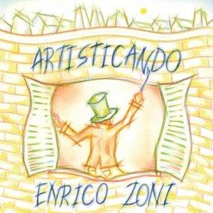 album Artisticando - Enrico Zoni