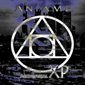 album A.N.I.A.M.E. - Alchemical XP