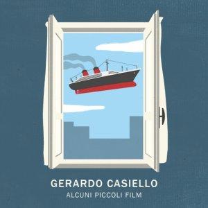 album Alcuni piccoli film - Gerardo Casiello
