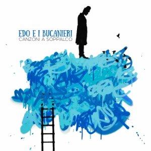 Edo e i Bucanieri CANZONI A SOPPALCO copertina