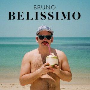 Bruno Belissimo Bruno Belissimo copertina