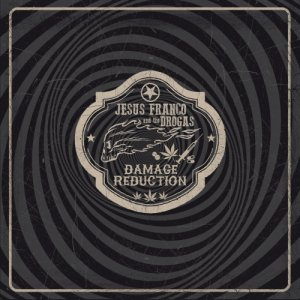 album DAMAGE REDUCTION - Jesus Franco & The Drogas