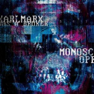 album Monoscope - Karl Marx was a broker