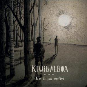 album Tre buoni motivi - KiwiBalboa