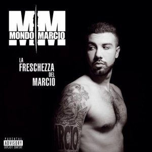 album La freschezza del Marcio - Mondo Marcio