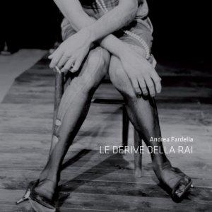album Le derive della RAI - Andrea Fardella