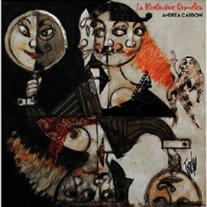 album La Rivoluzione Cosmetica - Andrea Carboni