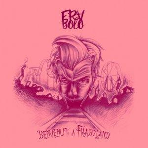 album Benvenuti a Fraboland - Frabolo