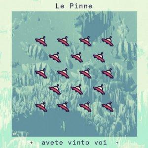 album Avete Vinto Voi - Le Pinne
