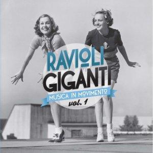 album Volume Uno - RAVIOLI GIGANTI
