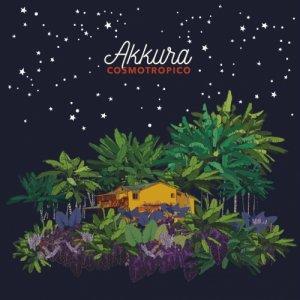 Akkura Cosmotropico copertina