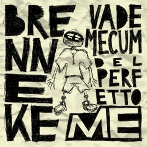 album Vademecum Del Perfetto Me - Brenneke