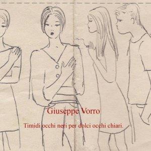 album Timidi occhi neri per dolci occhi chiari - Giuseppe Vorro