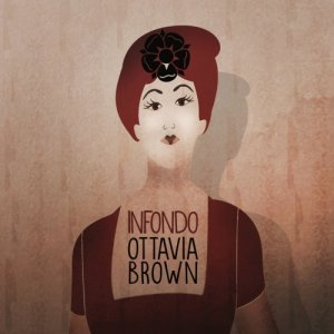 album INFONDO - Ottavia Brown