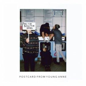 album There is no reason to be unkind - Postcard From Young Anne