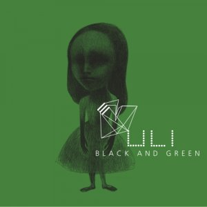 album Black And Green - Uli