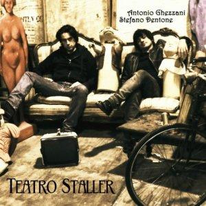 album Teatro Staller - Stefano Dentone & Antonio Ghezzani