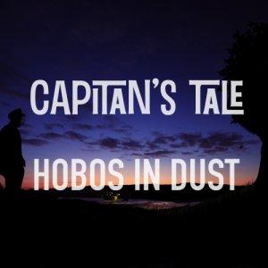 album Capitan's Tale - Hobos in Dust