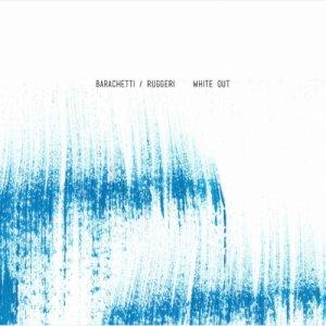 Barachetti / Ruggeri White Out copertina