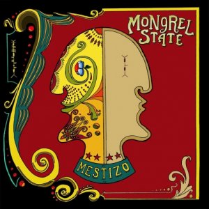 album Mestizo - Mongrel State