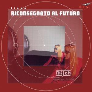 album Seventy Glass (Linea Riconsegnato al Futuro) - Milch