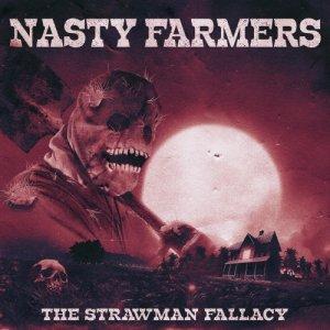 album The Strawman Fallacy - Nasty Farmers