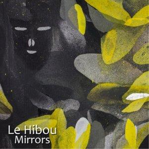 Le Hibou Mirrors Ep copertina