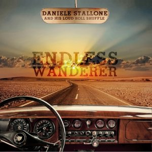 album Endless Wanderer - Daniele Stallone and his Loud Roll Shuffle