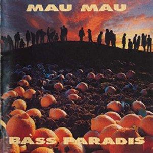 album Bàss Paradis - Mau Mau