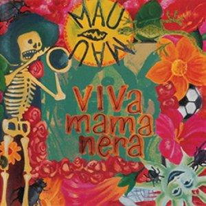 album Viva Mamanera - Mau Mau