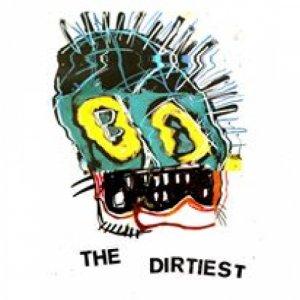 album Alarm - The Dirtiest