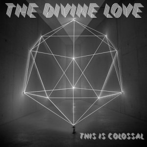 album This Is Colossal - The Divine Love