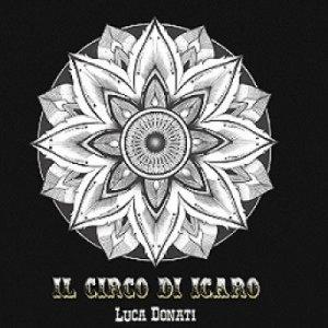 album Il circo di Icaro - Luca Donati