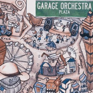 album Plaza - Garage Orchestra